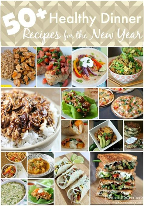 new year dinner food 50 healthy dinner recipes for the new year