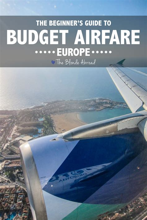 the beginner s guide to budget airfare in europe the abroad