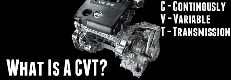 nissan continuously variable transmission which nissan models a cvt
