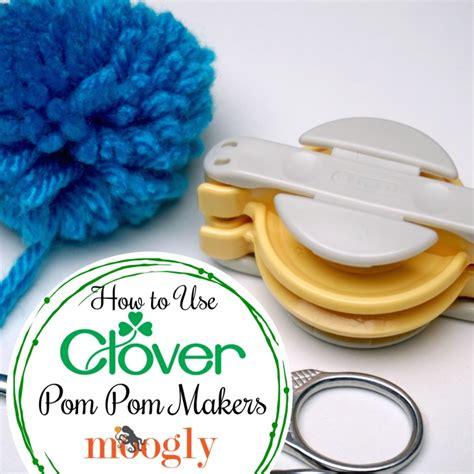 Pom Pom Maker clover pom pom maker tutorial mooglyblog