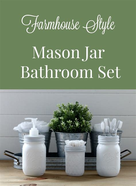 holiday shopping guide farmhouse style knick of time farmhouse mason jar bathroom set week 2 bathroom remodel