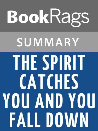 The Spirit Catches You And You Fall Essay by Mini Store Gradesaver