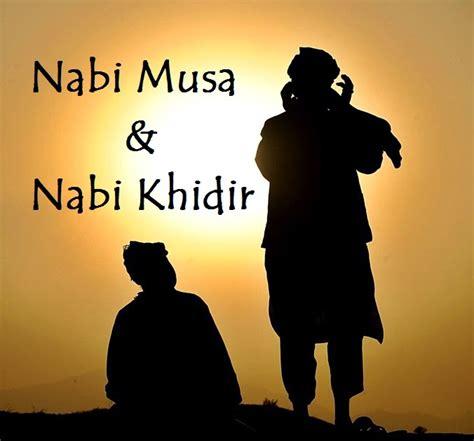 film yang menceritakan tentang nabi musa kisah nabi musa dan nabi khidir dalam al qur an hasanid net