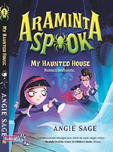 Buku Anak Impor The Haunted House bukukita araminta spook 1 my haunted house