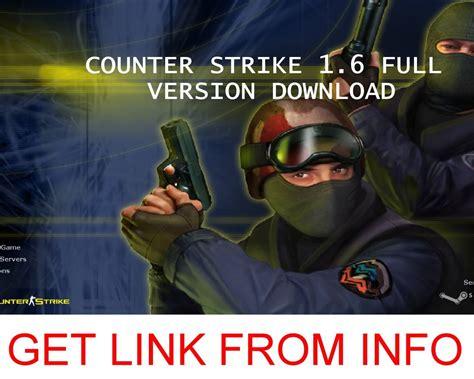 free full version download counter strike 1 6 counter strike 1 6 installer free download