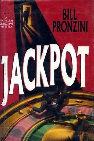 Jackpot Nameless Detective crazybone 2000 read free book by bill pronzini in