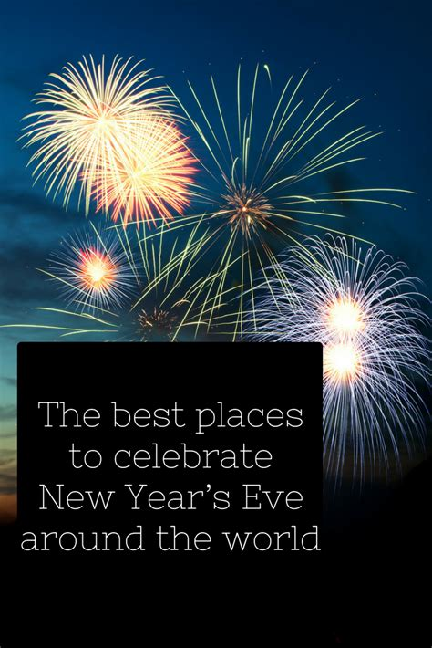best places to celebrate new year s eve festive travel tips