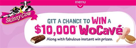 Instant Win Prize - skinny cow sweepstakes 4 998 instant win prizes 10 000 grand prize