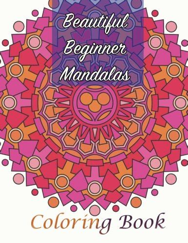 sacred mandala beautiful designs and patterns coloring books for adults beautiful beginner mandalas coloring book sacred mandala