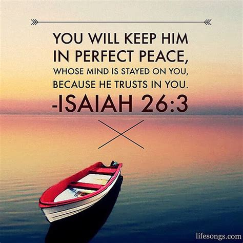 boat quotes from the bible isaiah 26 3 bible bibleverse quotes inspirational pea