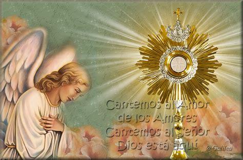 imagenes catolicas eucaristicas im 225 genes religiosas de galilea jes 250 s sacramentado