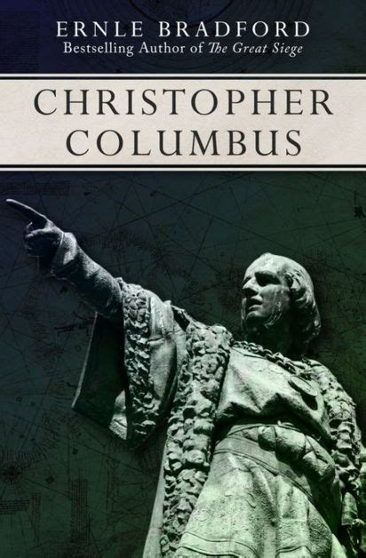 christopher columbus picture book christopher columbus by ernle bradford nook book ebook