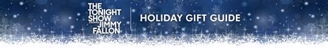 the tonight show starring jimmy fallon holiday gift guide
