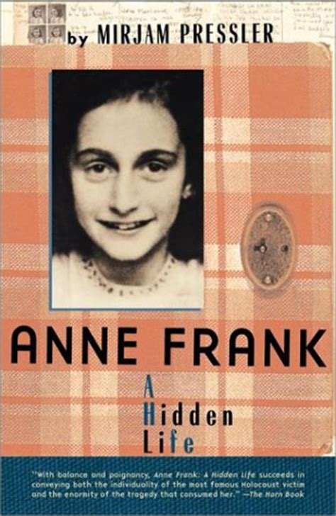 anne frank picture book biography anne frank a hidden life by mirjam pressler reviews