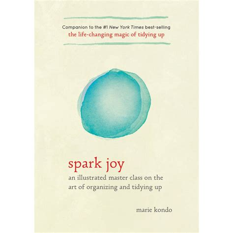 spark joy an illustrated spark joy an illustrated master class on the art of organizing and tidying up english books