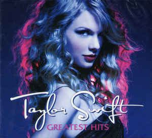 taylor swift greatest hits full album taylor swift greatest hits cd at discogs