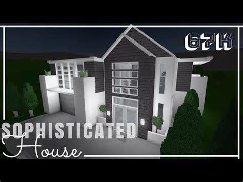 roblox bloxburg sophisticated house  advanced