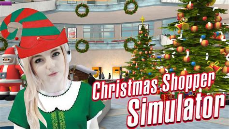 crazy christmas shopping simulator youtube