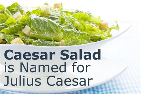 what caesar did for my salad the curious stories our favourite foods books caesar salad is named for julius caesar don t believe that
