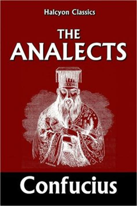 analects of confucius books the analects of confucius by confucius 2940014097635
