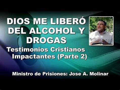 imagenes impactantes sobre la drogadiccion me liber 211 de alcohol y drogas testimonios cristianos