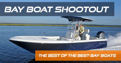 sea born bay boats reviews bay boat shootout the best of the best bay boats
