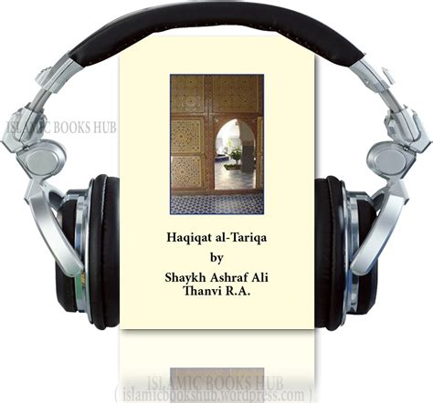 audio books with pictures haqiqat al tariqa urdu audio book reality of spiritual