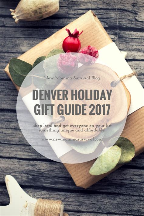 denver holiday gift guide 2017 new momma survival