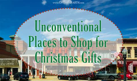 best places to buy christmas gifts unconventional places to shop for gifts