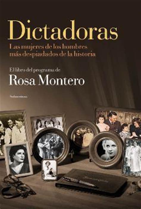 libro dictadoras dictators las 20 mejores libros de rosa montero paperblog