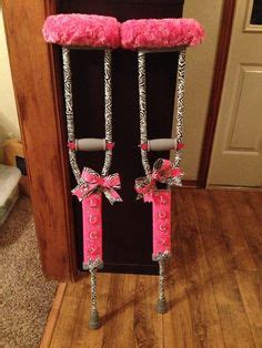 How To Make Crutches Comfortable by 1000 Ideas About Decorated Crutches On