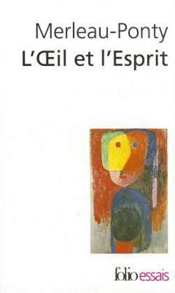 loeil et lesprit folio 2070322904 oeil et l esprit by maurice merleau ponty m merleau ponty paperback booksamillion com books