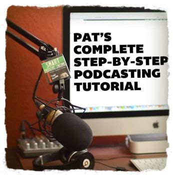 tutorial wordpress pods how to start a podcast pat s complete step by step