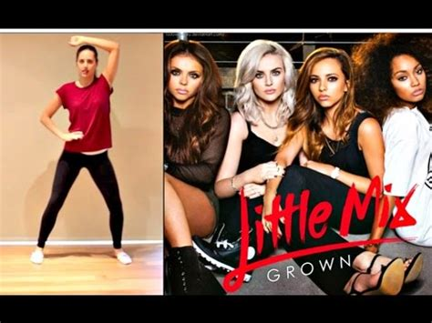 tutorial dance little mix little mix grown dance tutorial andreakswilson youtube