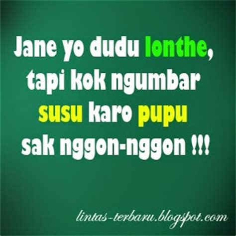 kata kata lucu bahasa jawa kata mutiara bijak lucu cinta the knownledge
