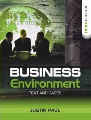 the environment of business text and cases business environment text and cases 3rd