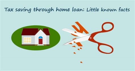 tax saving on housing loan tax saving through home loan little known facts deal4loans