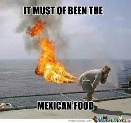 Mexican Food Memes - mexican food by satyriasis meme center