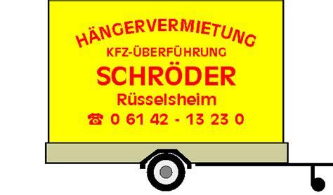 Anh Nger Mieten Offenbach by Anh 228 Ngervermietung H 228 Ngervermietung Kfz 220 Berf 252 Hrung