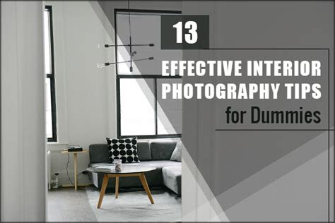 13 effective interior photography tips for dummies