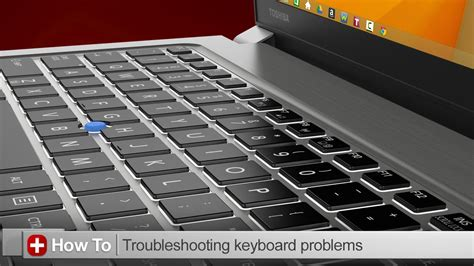 toshiba how to troubleshooting keyboard issues on a toshiba laptop