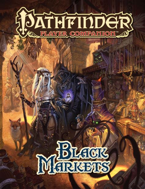 pathfinder player companion potions poisons books paizo pathfinder player companion black markets pfrpg