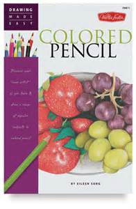 easy colored pencil drawings walter foster drawing made easy colored pencil blick