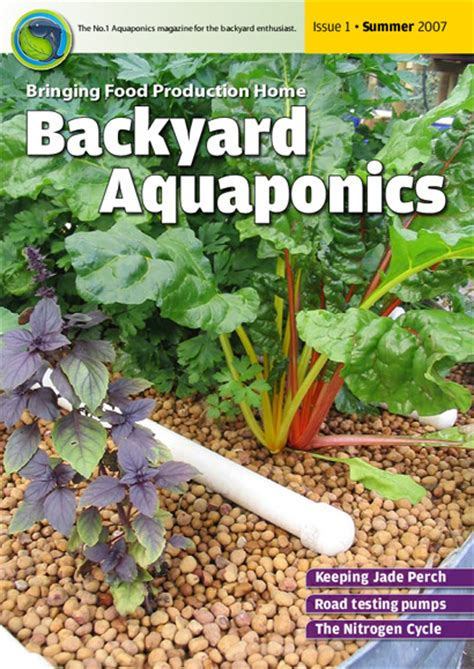 backyard aquaponics emagazine edition 1 backyard magazines