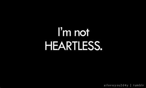 learned     heart  im  heartless