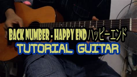 back number happy end chord back number happy end ハッピーエンド tutorial guitar no capo