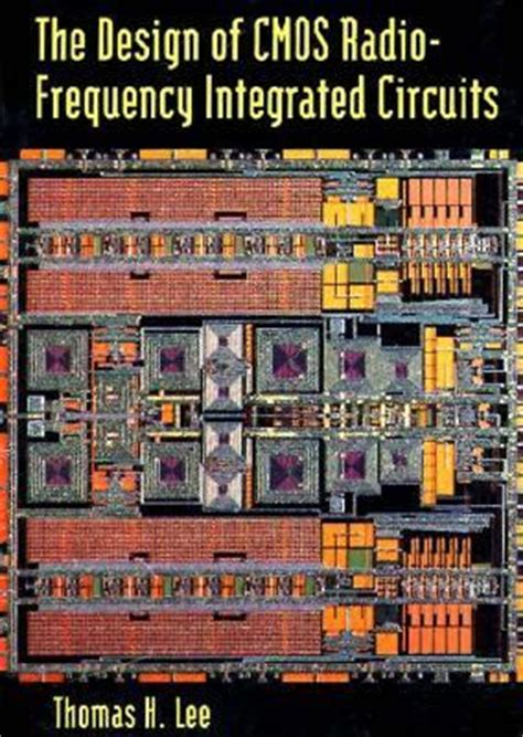 design of cmos integrated circuits design of cmos radio frequency integrated circuits rent 9780521639224 0521639220