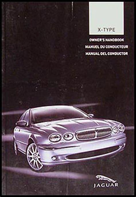 old car owners manuals 2005 jaguar x type lane departure warning 2005 jaguar x type owner s manual original