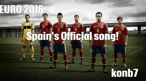theme song euro 2016 euro 2016 theme song spain s offical song ft sergio