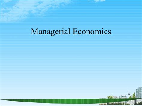 Managerial Economics For Mba Students by Managerial Economics Ppt Baba Mba 2009